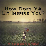 5326433638 444be940f4 m How Does YA Lit Inspire You?