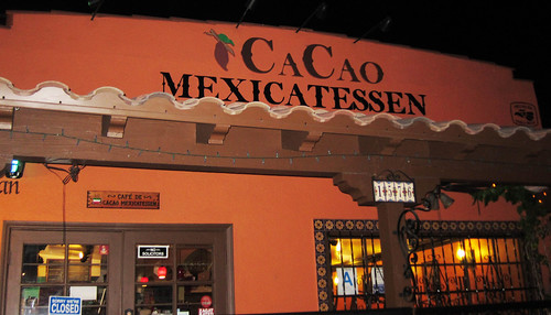 Dinner at Cacao Mexicatessen