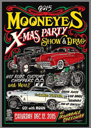"IRWINEDALE CA USA ""Mooneyes Xmas Party Show and Drag"" December 12 Saturday - Gates open at 6am - Drag Races, Live Bands, Vendors , Pin Up Girl Contest - Pre 1965 Cars - Choppers - Opportunity,  Drawings, Awards - credit: www.SoCalCarCulture.com • <a style=""font-size:0.8em;"" href=""http://www.flickr.com/photos/134158884@N03/23571106451/"" target=""_blank"">View on Flickr</a>"