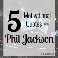 5 Motivational Quotes from Phil Jackson
