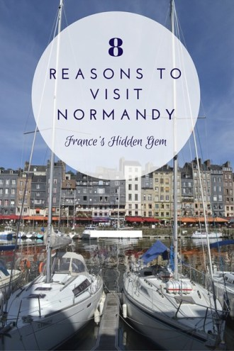 8 Reasons to Visit Normandy