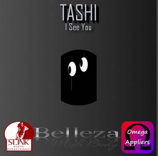 TASHI I See You