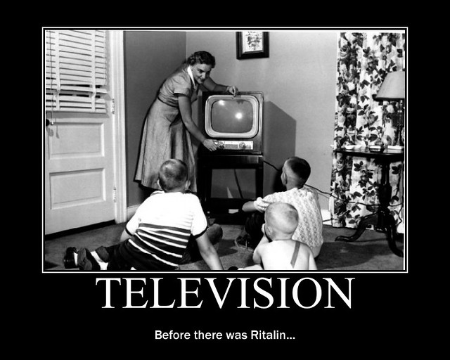 d television Ritalin demotivator