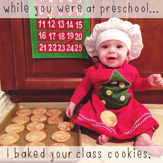 while you were at preschool...I baked your class cookies.