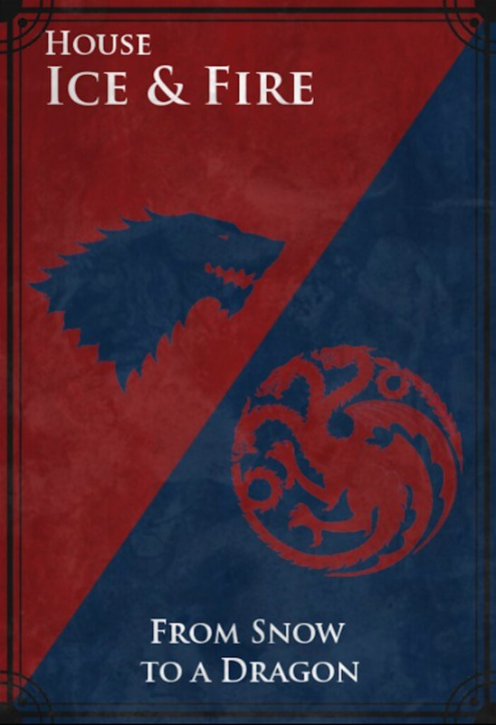 House of Ice and Fire