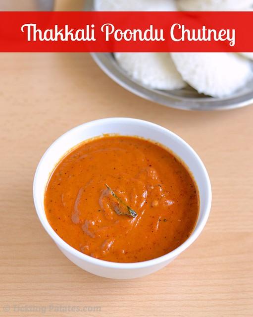 Thakkali Poondu Chutney recipe