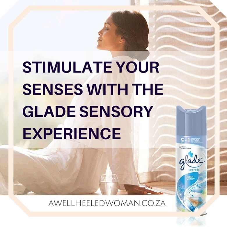 STIMULATE YOUR SENSES WITH THE GLADE SENSORY EXPERIENCE #FeelGlade