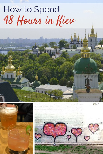 With sights, food, and shopping -- here's how to spend 48 hours in Kiev!