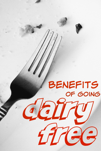 Benefits of going dairy free