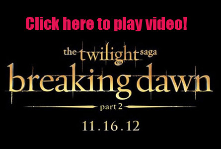 Twilight-Breaking-Dawn-Part-2_video-clip-June-19-poster