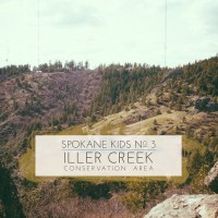 Spokane Kids No. 3: Iller Creek Conservation Area