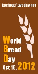 World Bread Day 2012 - 7th edition! Bake loaf of bread on October 16 and blog about it!