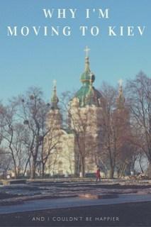 Why I'm Moving to Kiev
