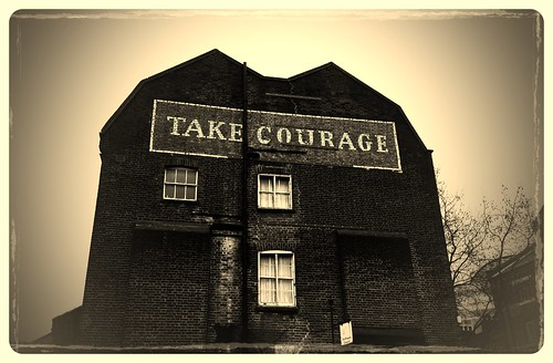 Go on. Take some courage.