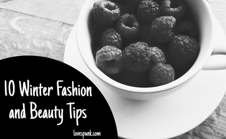 10 Tips for Winter Fashion and Beauty | LoveSpunk