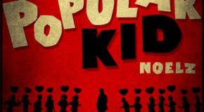 Noelz – The Popular Kid [Mixtape]