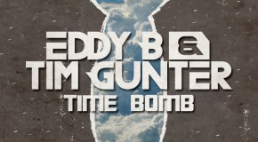 Eddy B & Tim Gunter – Time Bomb