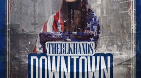 THEBLKHANDS – Downtown (Feat. Skyzoo) [Video]