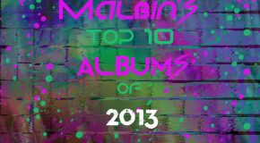 malbin's Top 10 Albums of 2013