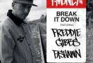 P-Money – Break It Down (Ft Freddie Gibbs & Fashawn)