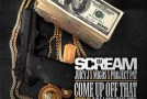 DJ Scream – Come Up Off That (Ft. Juicy J Project Pat & Migos)