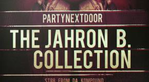 PARTYNEXTDOOR – The Jahron B Collection (Mixtape)