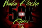 Waka Flocka – 50k (Ft. T.I.) [Video]