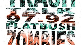 Trash Talk & Flatbush Zombies – 97.92