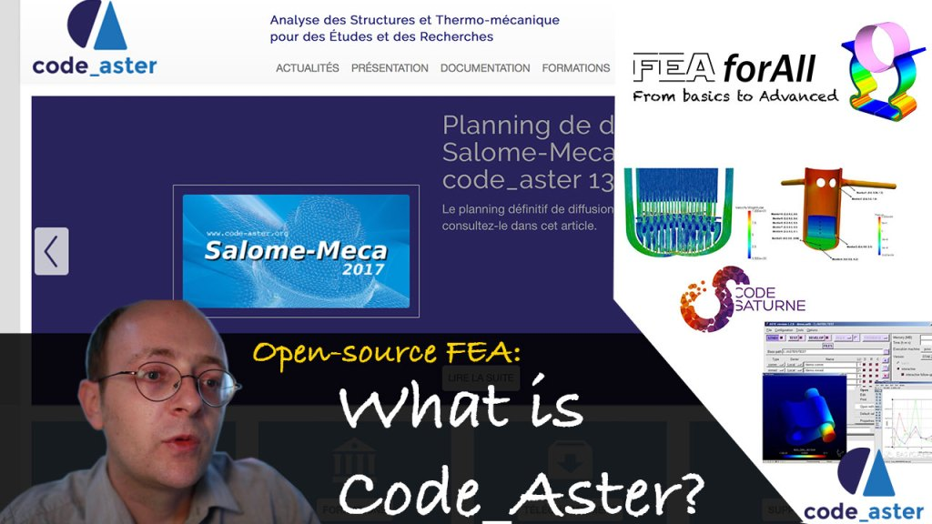 Open-source FEA: What is Code_Aster (Part 2)