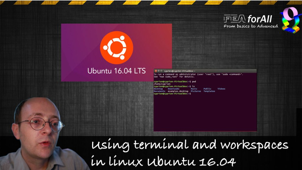 Learning Basic Terminal Commands and Workspaces in Linux Ubuntu 16.04