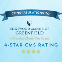 Edgewood Manor of Greenfield Achieves 4-Star CMS Rating