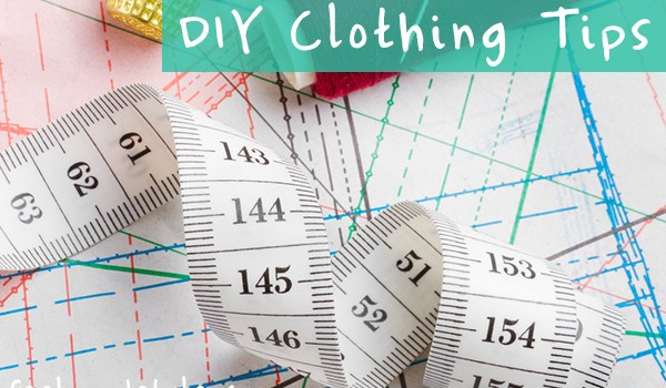 tips for sewing your own clothes
