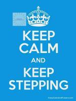 Keep-Calm-And-Keep-Stepping