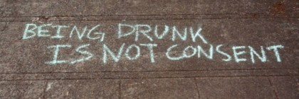 feminism - rape culture (being drunk is not consent)