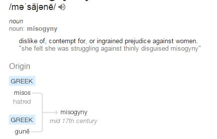 misogyny - definition (dictionary)