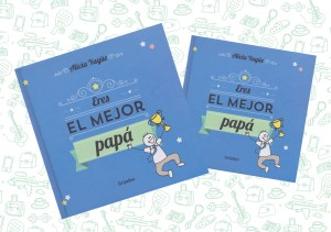 eres_el_mejor_papa_alicia_yague