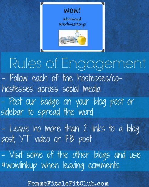 Workout Wednesday Link Up Rules of engagement #wowlinkup