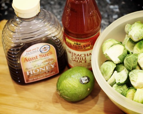 Honey Sriracha Lime and brussels sprouts