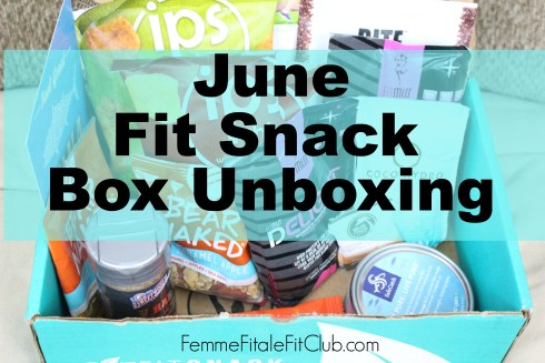 June Fit Snack Box Unboxing thumbnail