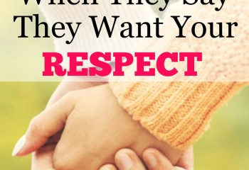 What Men Really Mean When They Say They Want Your Respect. (Hint…It is not to obey.)