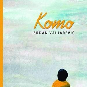 Srđan Valjarević – Komo [Knjiga dana]