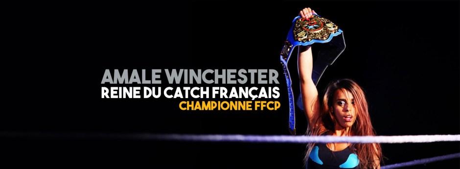 Amale Winchester reine du catch français