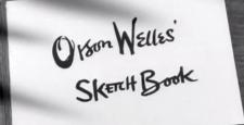 Szkicownik Orsona Wellesa.