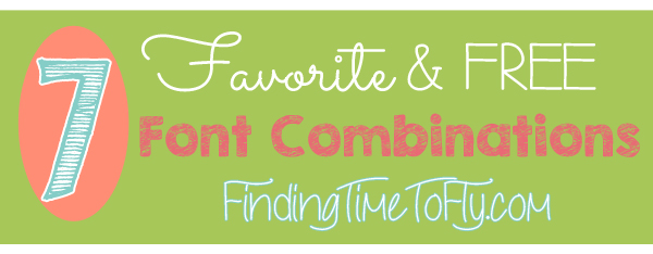 7 of My Favorite and Free Font Combinations