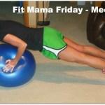 Fit Mama Friday – Meet Kim