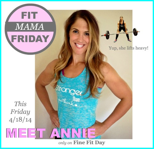 Fit Mama Friday - Meet Annie