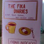 The Fika Diaries: 32 pages b&w, self published in 2013, Portland OR.