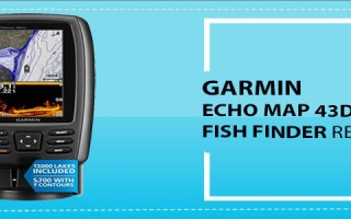 Garmin EchoMap 43dv Fish Finder Review
