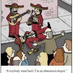 Ethnomusicologist cartoon by Loren Fishman