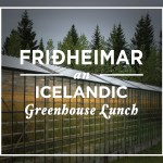 Friðheimar: An Icelandic Greenhouse Lunch